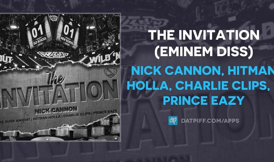 LYRICS : NICK CANNON – THE INVITATION SONG